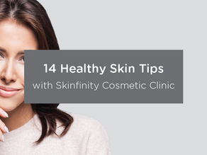 14 Healthy Skin Tips