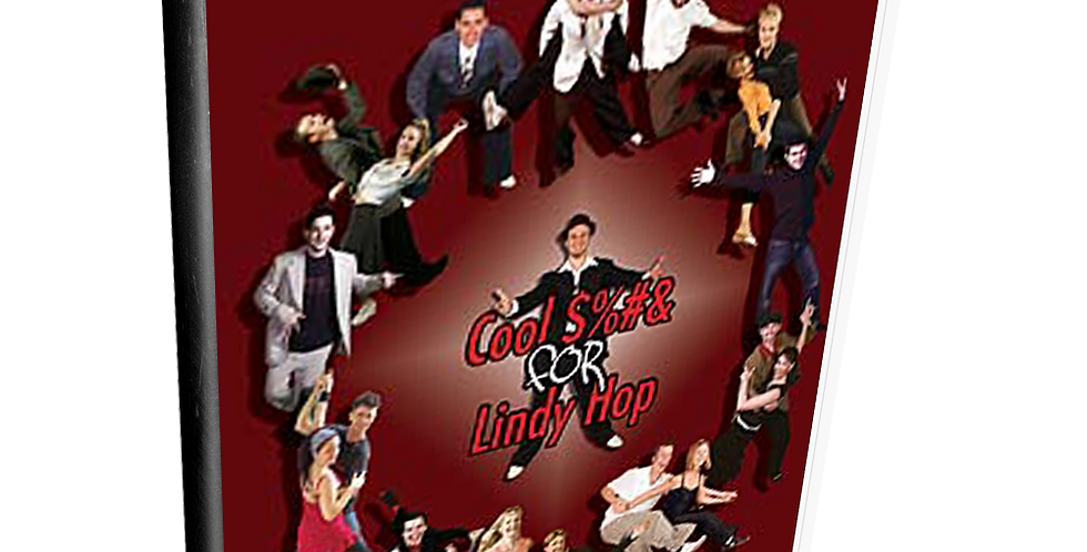 Cool $%#& for Lindy Hop - Volume 2