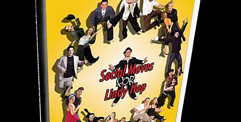 Social Moves for Lindy Hop: Volume 1