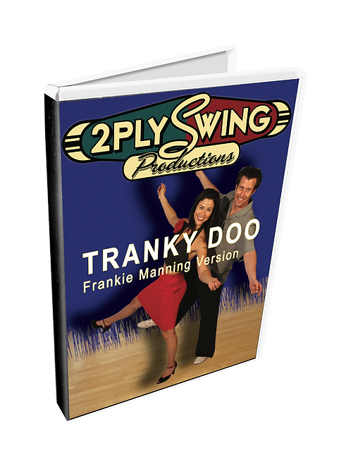Tranky Doo: Frankie Manning Version