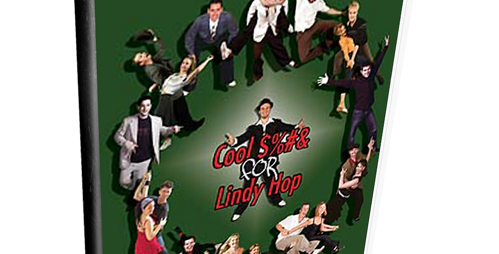 Cool $%#& for Lindy Hop - Volume 1