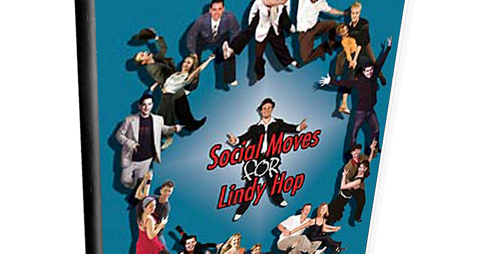 Social Moves for Lindy Hop: Volume 2