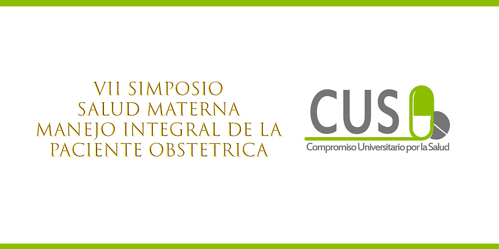 VII SIMPOSIO Salud Materna: Manejo Integral de la Paciente Obstétrica ENERO 2020
