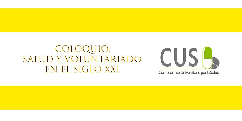 """Coloquio: """"Salud y Voluntariado en el Siglo XXI"""