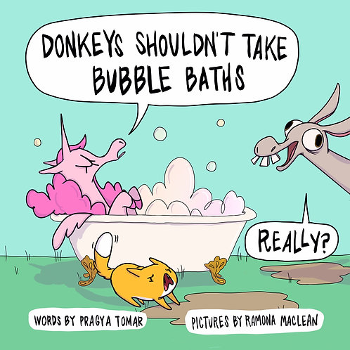 Donkeys shouldn't take Bubble Baths