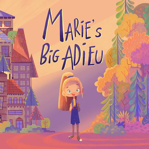 Marie's Big Adieu