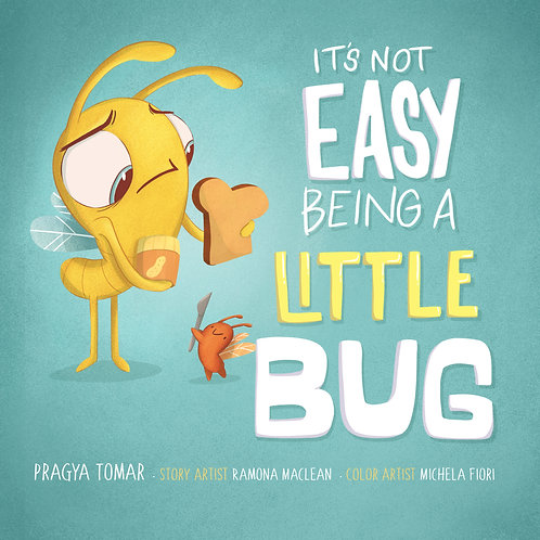 It's not Easy Being a Little Bug