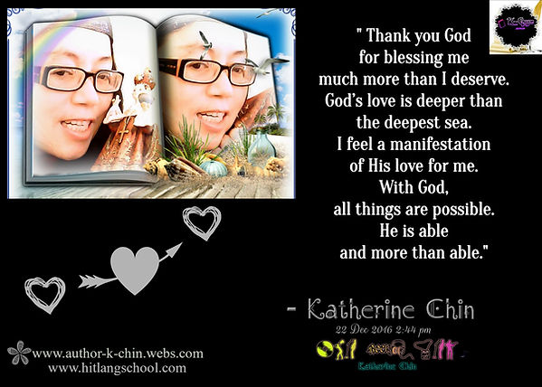 Thank you God.Quote BY Katherine Chin