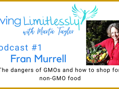 Podcast #1 - Fran Murrell - Discussing the dangers of GMOs