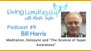 Podcast #9 - Bill Harris - Holosync Meditation