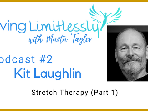 Podcast #2 - Kit Laughlin - Stretch Therapy (Part 1)