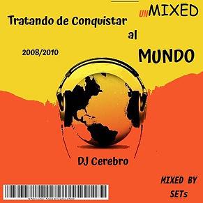 DJ Cerebro - Tratando de Conquistar al M