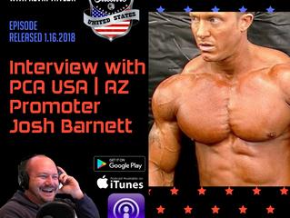 PCA USA Podcast: Episode Three | An Interview with PCA USA | Arizona Promoter Josh Barnett