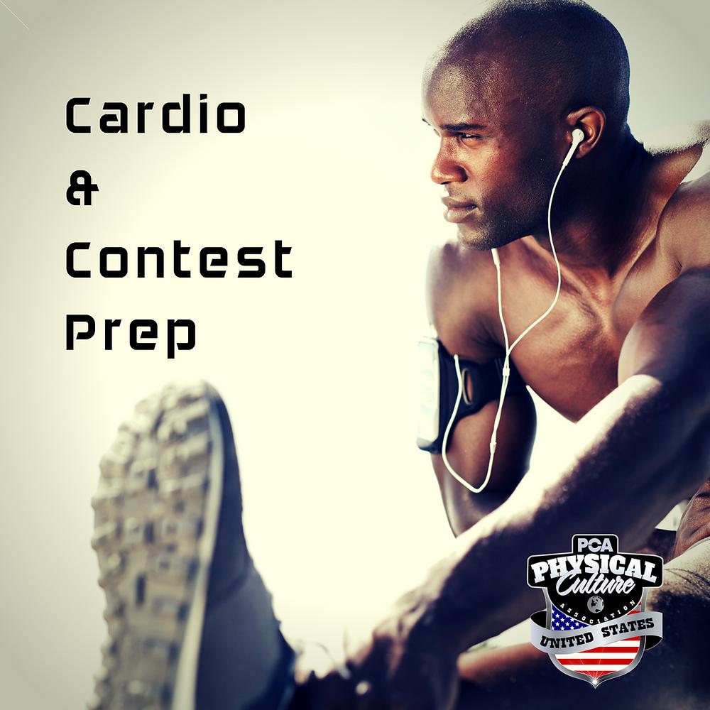Cardio & Contest Prep