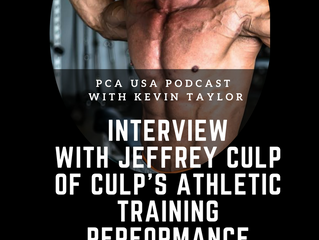 PCA USA Podcast: Episode Fourteen | An Interview with Jeffrey Culp of Culp's Athletic Training P