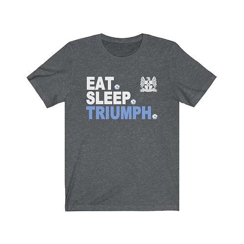 Eat. Sleep. Triumph. - Unisex Jersey Short Sleeve Tee