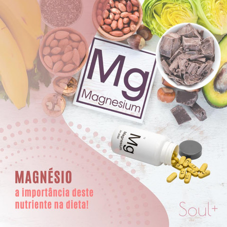 Você conhece a importância do magnésio?