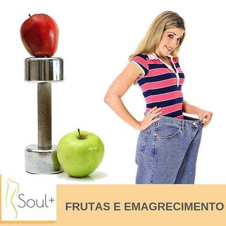 Frutas e Emagrecimento!