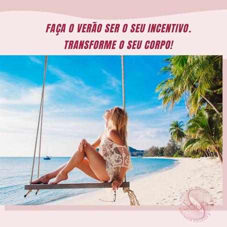 Faça o verão ser o seu incentivo. Transforme o seu corpo!