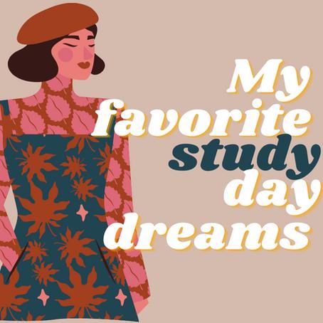 My Favorite Study Daydreams