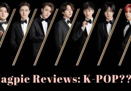 Magpie Reviews: K-Pop???