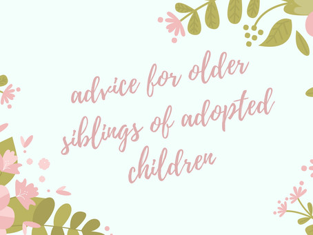 Advice for Older Siblings of Adopted Children