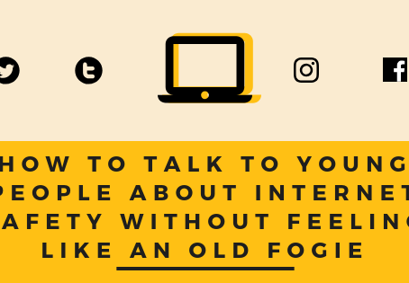 How to Talk to a Young Person About Internet Safety  Without Feeling Like an Old Fogie