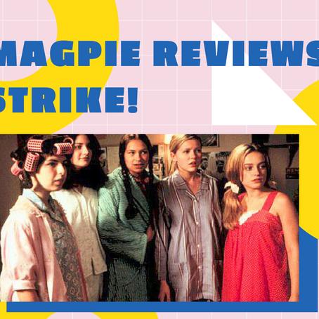 Magpie Reviews: Strike!