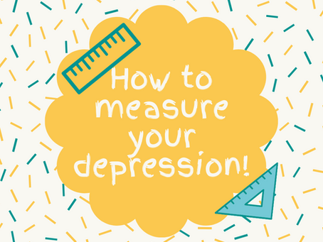 How to Measure Your Depression!