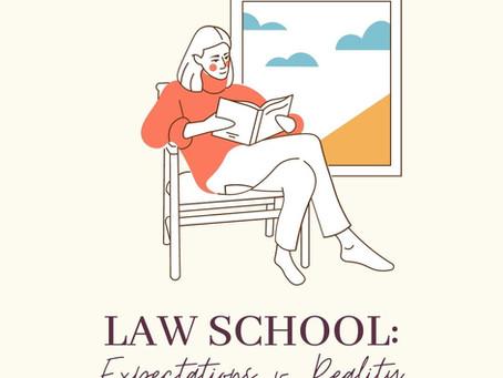 Law School: Expectations v. Reality