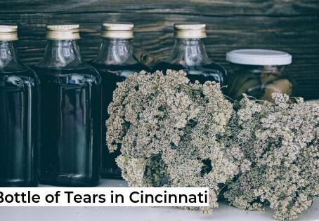 A Bottle of Tears in Cincinnati