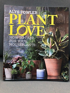 Plant Love - How to Care For Your Houseplants