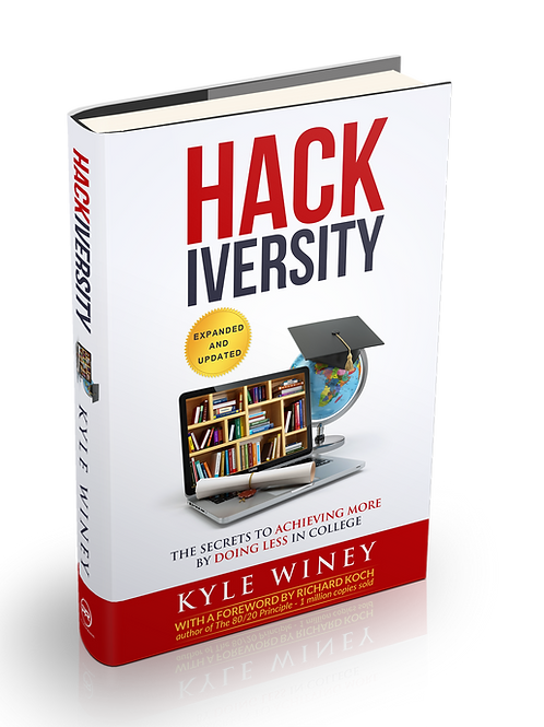HACKiversity: The Secrets to Achieving More By Doing Less in College (PDF)