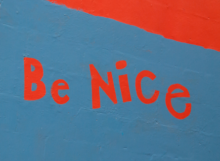 Be Nice, More Often...