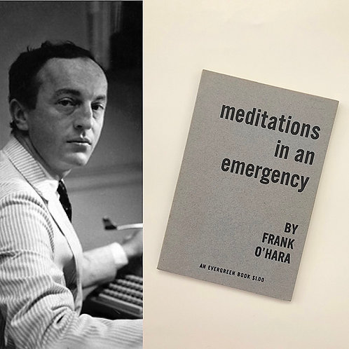 A tremendous copy of Meditations in an Emergency - Frank O'Hara