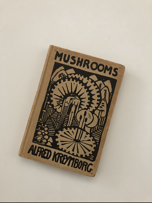 Mushrooms - an influential forerunner in American Modernist Literature