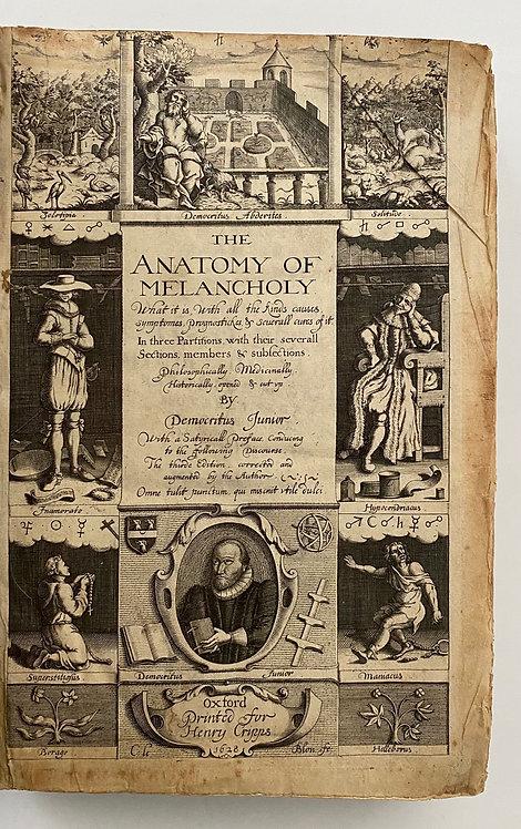 The Anatomy of Melancholy - Robert Burton, An Important Edition