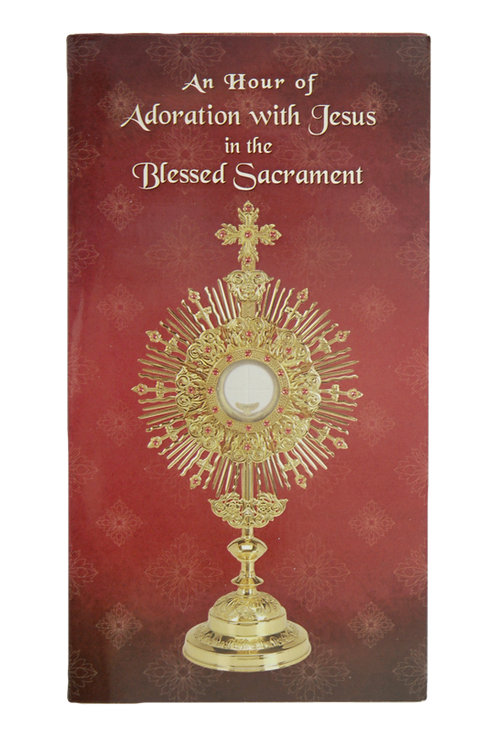 An Hour of Adoration with Jesus in the Blessed Sacrament