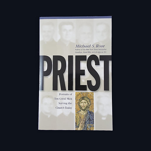 Priest: Portraits of Ten Good Men