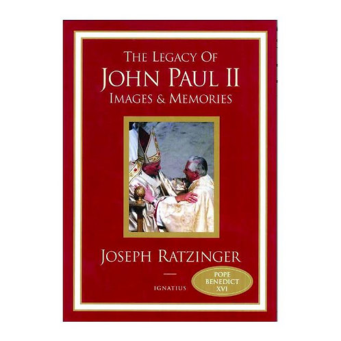The Legacy of John Paul II: Images and Memories