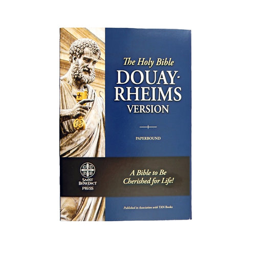 The Holy Bible Douay-Rheims Version