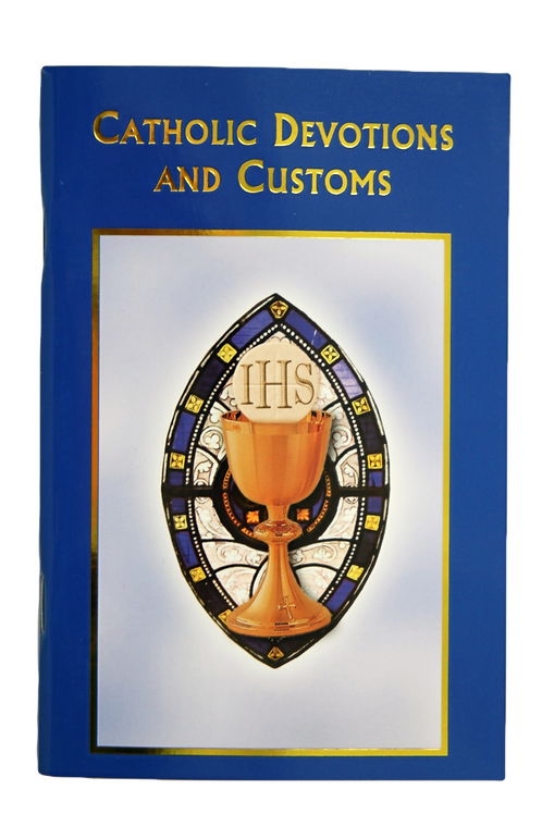 Catholic Devotions and Customs