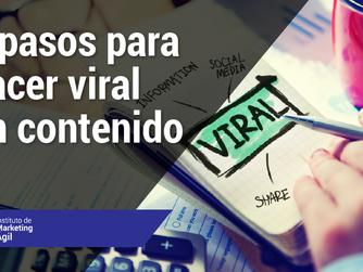 6 pasos para hacer viral un contenido