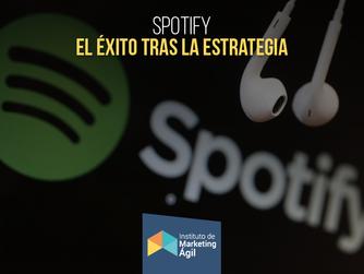 El Exito tras la Estrategia: Caso Spotify