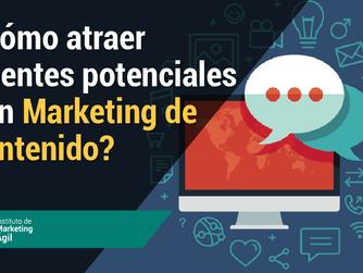 ¿Cómo atraer Clientes potenciales con Marketing de contenido?