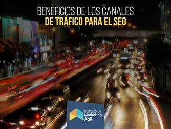 Los Beneficios de los Canales de Tráfico para el SEO