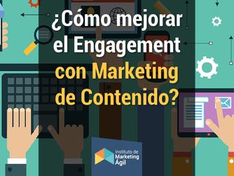 ¿Cómo mejorar el Engagement con Marketing de Contenido?