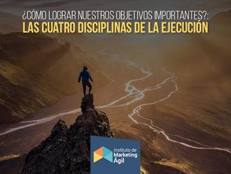 ¿Cómo lograr nuestros objetivos importantes?: Las cuatro disciplinas de la ejecución