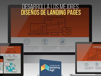 Desarrolla los mejores diseños de Landing Pages