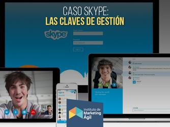 Caso Skype: Las claves de gestión